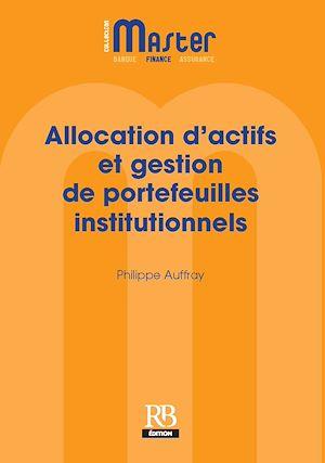 Téléchargez le livre :  Allocation d'actifs et gestion de portefeuilles institutionnels