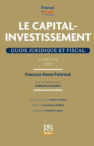 Téléchargez le livre :  Le capital-investissement. Guide juridique et fiscal, 6e éd.
