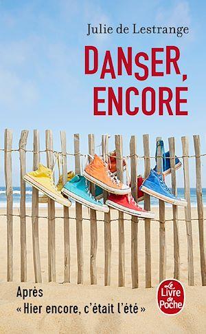 Téléchargez le livre :  Danser, encore
