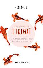 Télécharger le livre :  Le petit livre de l'Ikigaï