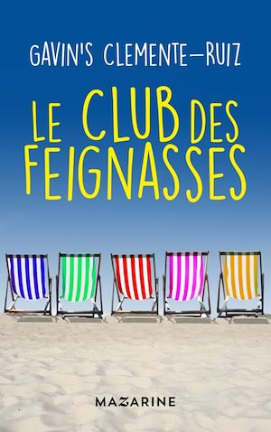 Le Club des feignasses | Clemente-Ruiz, Gavin's. Auteur