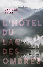 Télécharger le livre :  L'Hôtel du Lac des ombres
