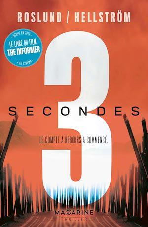 Trois secondes | Roslund, Anders. Auteur