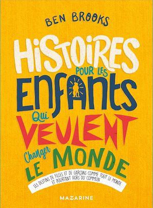 Téléchargez le livre :  Histoires pour les enfants qui veulent changer le Monde-Vol.3