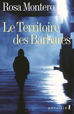 Téléchargez le livre :  Le Territoire des barbares
