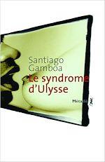 Télécharger le livre :  Le Syndrome d'Ulysse