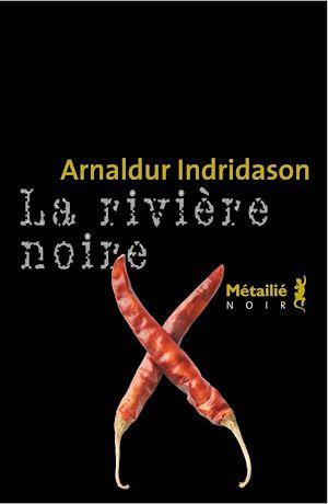 Téléchargez le livre :  La Rivière noire