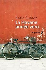 Télécharger le livre :  La Havane année zéro