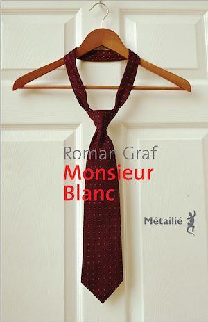 Téléchargez le livre :  Monsieur Blanc