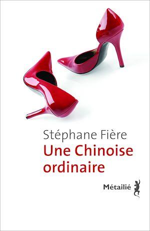 Téléchargez le livre :  Une Chinoise ordinaire