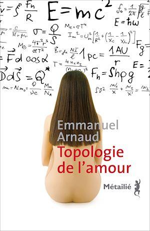Téléchargez le livre :  Topologie de l'amour