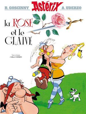 Téléchargez le livre :  Asterix - La Rose et le glaive - nº29