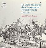 Télécharger le livre :  La Loire-Atlantique dans la tourmente révolutionnaire (1789-1799)