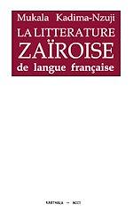 Télécharger le livre :  La littérature zaïroise de langue française