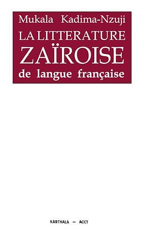Téléchargez le livre :  La littérature zaïroise de langue française
