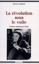 Télécharger le livre :  La révolution sous le voile