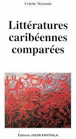 Télécharger le livre :  Littératures caribéennes comparées