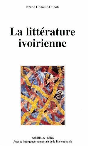Téléchargez le livre :  La littérature ivoirienne