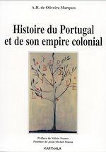 Télécharger le livre :  Histoire du Portugal et de son empire colonial