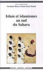 Télécharger le livre :  Islam et islamismes au sud du Sahara