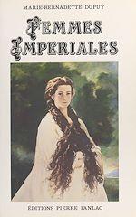 Télécharger le livre :  Femmes impériales