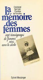 Télécharger le livre :  La mémoire des femmes : sept témoignages de femmes nées avec le siècle