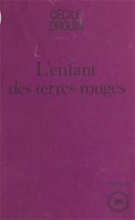 Télécharger le livre :  L'enfant des terres rouges