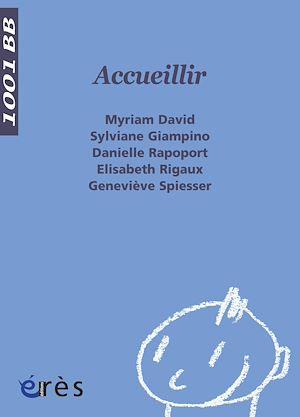 Téléchargez le livre :  Accueillir - 1001 bb n°32