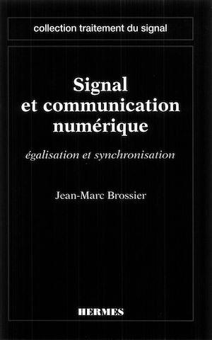 Téléchargez le livre :  Signal et communication numérique : égalisation et synchronisation