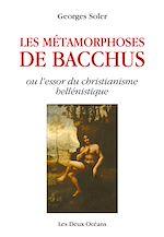 Télécharger cet ebook : Les métamorphoses de Bacchus