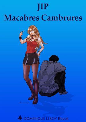 Téléchargez le livre :  Macabres Cambrures