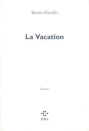 Téléchargez le livre :  La Vacation