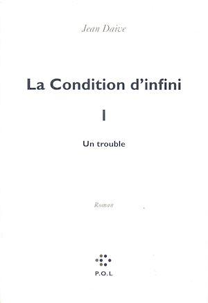 Téléchargez le livre :  La Condition d'infini I