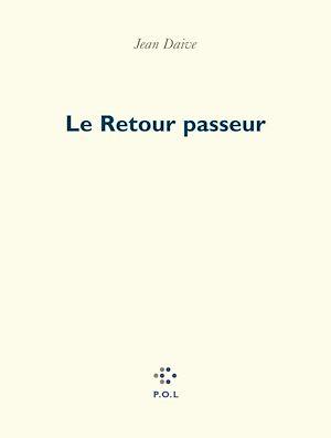 Téléchargez le livre :  Le Retour passeur