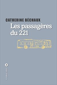 Télécharger le livre : Les passagères du 221