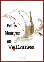 Télécharger le livre :  Petits Meurtres en Vallouise
