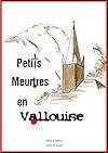 Téléchargez le livre numérique:  Petits Meurtres en Vallouise