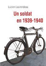 Télécharger le livre :  Un soldat en 1939-1940