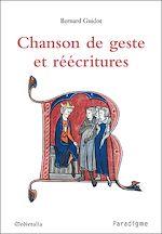 Télécharger le livre :  Chanson de geste et réécritures