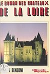 Téléchargez le livre numérique:  Le roman des châteaux de la Loire