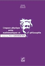 Télécharger le livre :  L'Espace physique entre mathématiques et philosophie
