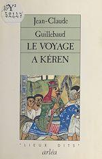 Télécharger le livre :  Le Voyage à Kéren