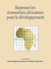 Télécharger le livre : Repenser les économies africaines pour le développement
