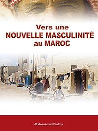 Télécharger le livre : Vers une nouvelle masculinité au Maroc
