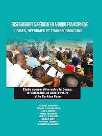 Télécharger le livre : Enseignement supérieur en Afrique francophone : crises, réformes et transformations