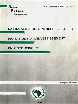 Téléchargez le livre :  La fiscalité de l'entreprise et les incitations à l'investissement en Côte d'Ivoire