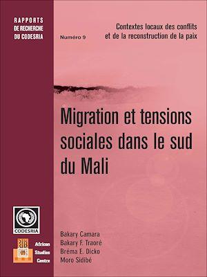 Téléchargez le livre :  Migration et tensions sociales dans le sud du Mali