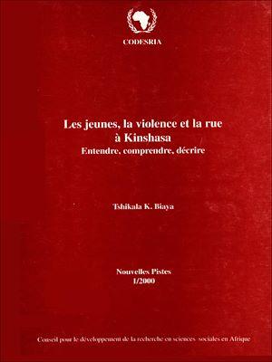 Téléchargez le livre :  Les jeunes, la violence et la rue à Kinshasa