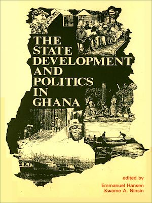 Téléchargez le livre :  The state, development and politics in Ghana