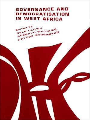 Téléchargez le livre :  Governance and democratisation in West Africa